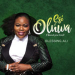 Audio + Video: Blessing Ali – Ese Oluwa (Thank You Lord)