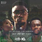 MUSIC VIDEO: Jayclef X Da Music & I Speak – Let Us Pray For Nigeria
