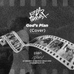 (Audio + Video) Kelar Thrillz – God's Plan' (Cover) off YARB Season Project || @kelarthrillz