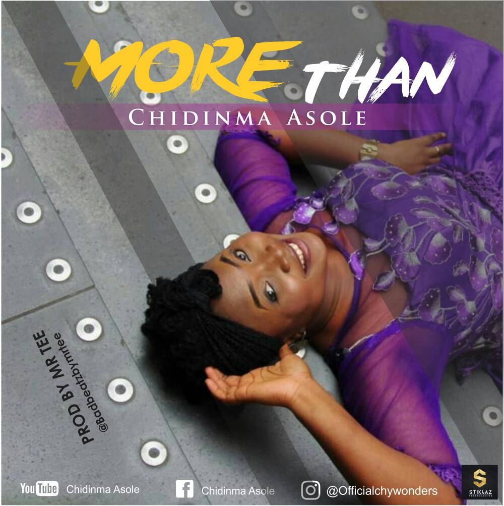 Music: Chidinma Asole – More Than | @officialchywonders