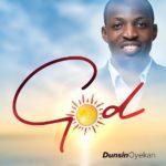 Music: Dunsin Oyekan – GOD