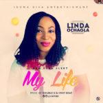 Music: Linda Ochagla – My Life   @akpidi