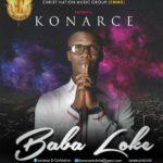 Music: Konarce – Baba Loke @konarce4christ