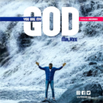 Music: Mr. Kee – You Are My God   @iammrkee