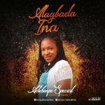 Music: Adebimpe Special – Alagbada Ina