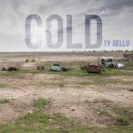 Music: TY Bello – Cold