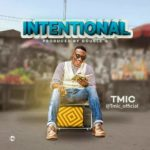 Music: Tmic – Intentional | @tmic_official