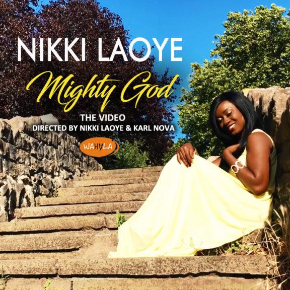 Video: Nikki Laoye – Mighty God | @NikkiLaoye