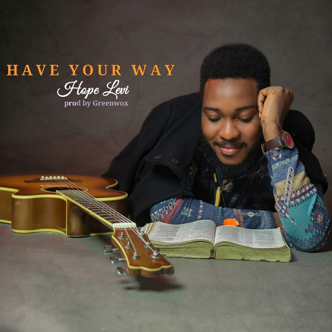 Music: Hope Levi – Have Your Way