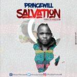 Music: Princewill – Salvation | @minas2prince