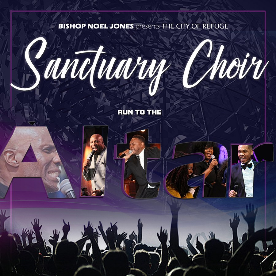 Bishop Noel Jones  Presents… The City Of Refuge Sactuary Choir New Album On Digital Stores | @bishopnoeljones