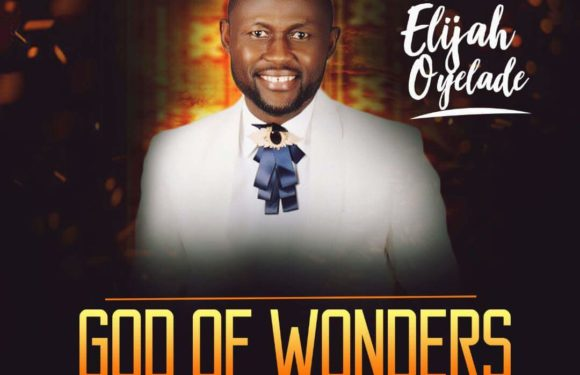 Music: God of Wonders – Elijah Oyelade | @elijahoyelade
