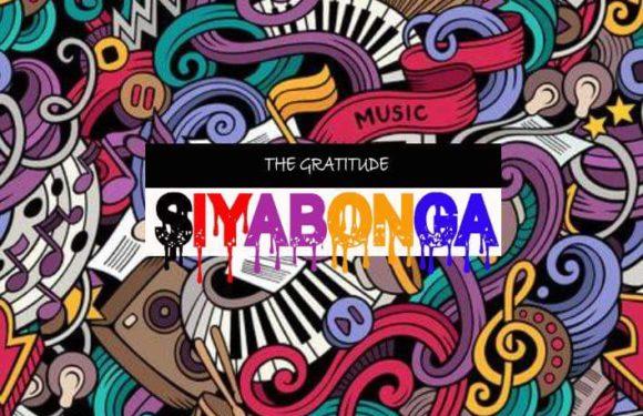 Music: The Gratitude – Siyabonga (coza)
