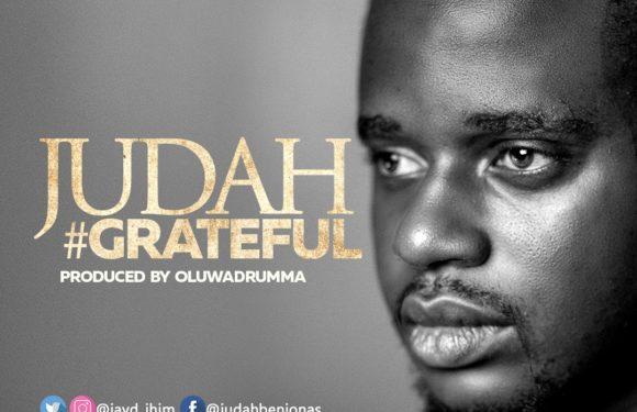 Music: Judah – Grateful (prod. by Oluwadrumma) | @jayd_ihim