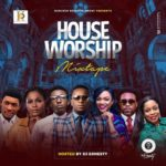 Music: Dj Ernesty – House Of Worship   @djernesty