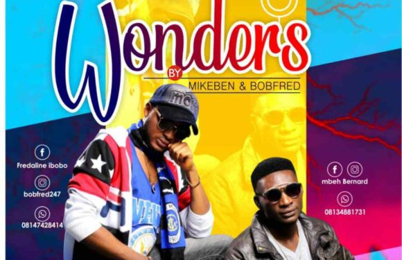 Music: Mikeben X Bobfred – Wonders