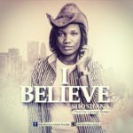 Music: Shoshana – I Believe (prod. by George Bosso)