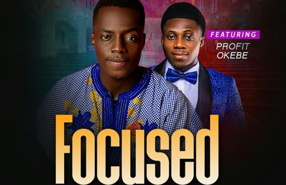 Music: Mikesings X Profit Okebe – Focused On You | @mikesings3