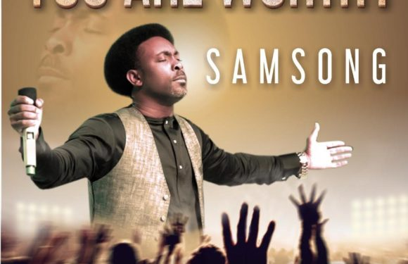 Music: Samsong – You Are Worthy | @samsongfans