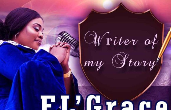 Music: E'Grace – Writer of my story