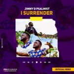 Video: Jimmy D Psalmist – I Surrender