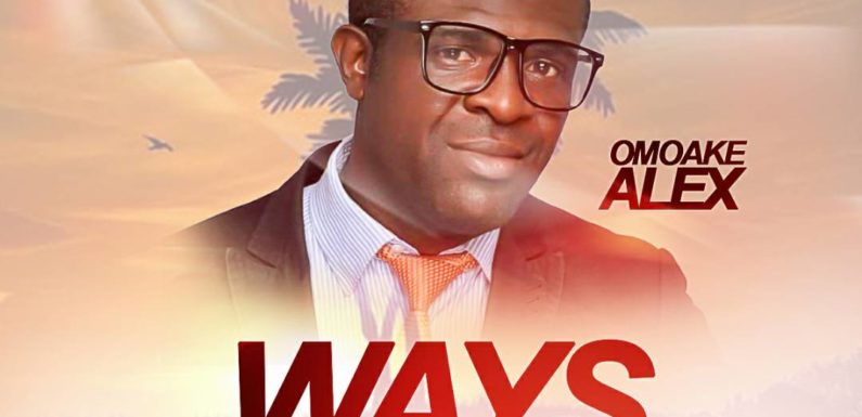 Music: Omoake Alex – Ways Of Your Glory & Presence Of The Lord | @Alexand64021669