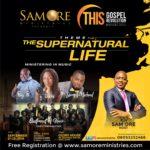 Sam Ore Ministries presents THIS GOSPEL REVOLUTION Tagged The Supernatural Life! | @pastorsamore