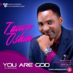 Music Video: Taiwo Oshin – You are God   @iamtaiwooshin