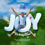 Music: Joe Praize – Joy Overflow
