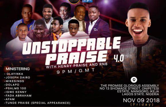 Unstoppable Praise (4.0) With Henry Praise & RNB