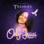 Music Video: Treasure – Only Jesus