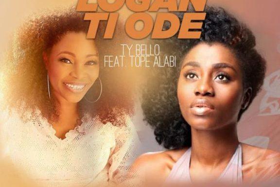 Audio + Video: Ty Bello Feat. Tope Alabi – Logan Ti O De