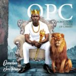 Music: Omoba – OPC (Ogbologbo Power Of Christ) | @omobaofficial03