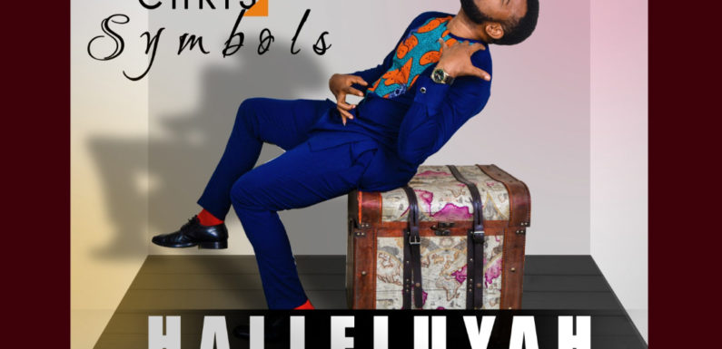Music: Chris Symbols – Halleluyah | @chrissymbols