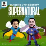 Music: Samsong X Tim Godfrey – Supernatural