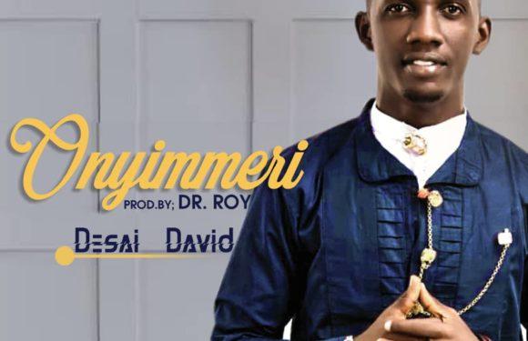 Music: Desai David – Onyenmeri
