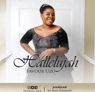 Music: Favour Uzo – Hallelujah