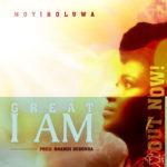 Music: Moyinoluwa –  Great I Am
