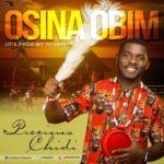 Music: Precious Chidi – Osina Obim