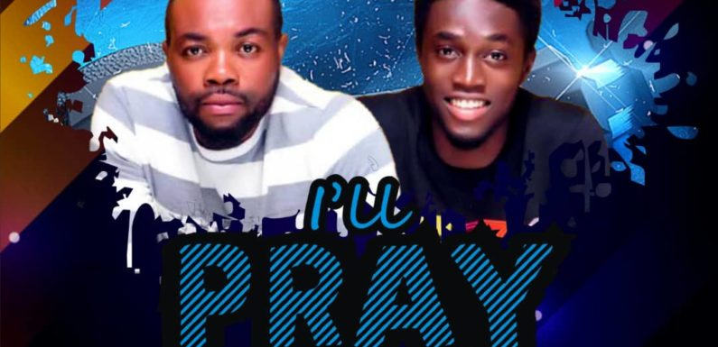 Music: Em Jay Ft. Heypril – I'll Pray