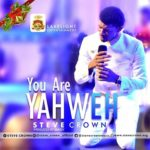 Music: Steve Crown – You Are Yahweh