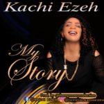 Music: Kachi Ezeh – My Story (prod. by tbase)