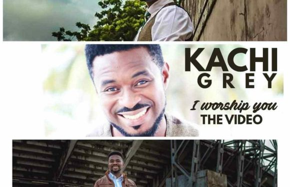 Music Video: Kachi Grey – I Worship You