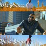Music Video: Mr Prince Eke – Your Grace