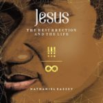 "Nathaniel Bassey Drops A New Album ""Jesus: The Resurrection & the Life"" 