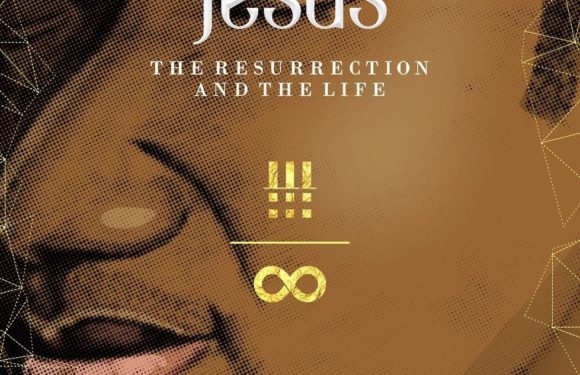 """Nathaniel Bassey Drops A New Album """"Jesus: The Resurrection & the Life"""" 