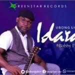 Music: Ubong Ukor Feat. Bobby Friga – Idara (JOY)