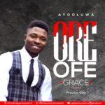 Music: Ayooluwa Ft. Voke – Ore Ofe (Grace)