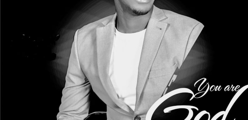 Music: Lawrence Aleku – You Are God