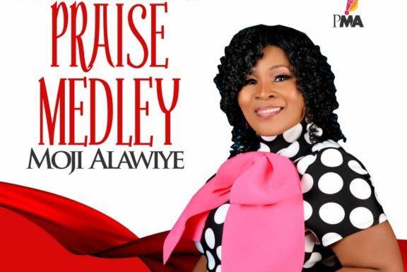 Music: Moji Alawiye – Praise Medley